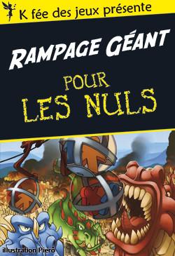 La recette du Rampage Géant par K fée des jeux