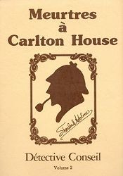 Détective Conseil : Meurtres à Carlton House