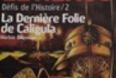 La Dernière Folie de Caligula