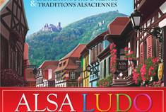 Alsa Ludo - Châteaux forts d'Alsace & Traditions alsaciennes  (couverture)