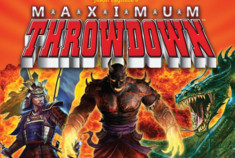 Maximum Throwdown: