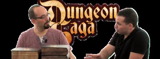 Dungeon Saga, de le papotache !