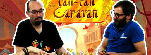 Tantan Caravan, de l'explipartie !