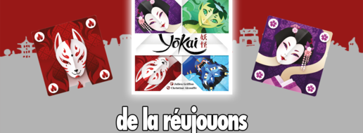 Yokaï, de la réujouons !