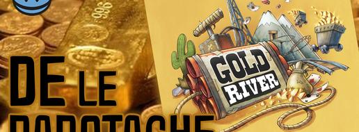 Gold River, de le papotache !
