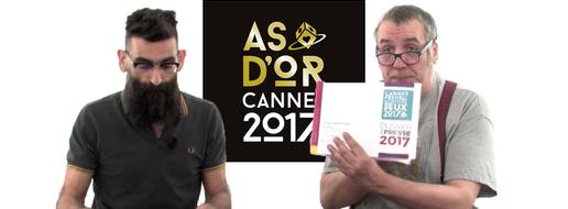 L'As d'Or de Cannes 2017, de le debrief !