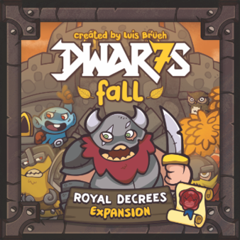 Dwar7s Fall - Royal Decrees