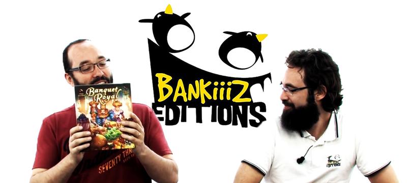 Banquiiiz Editions : passe à table, de le papotache !