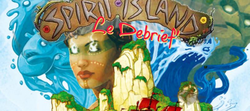 Le Debrief' de Spirit Island