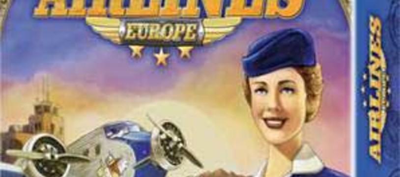 """""""Airlines Europe"""" version Filo est arrivée"""