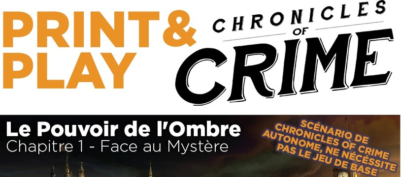 🤔 Chronicle of Crime : jouer sans la boite de jeu ?! 🤔