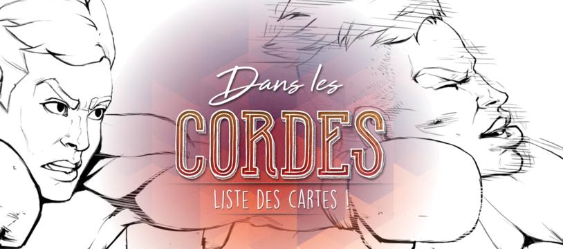 Dans les Cordes : Liste des cartes !