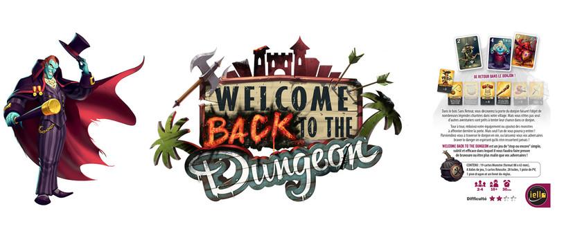 Welcome Back To The Dungeon : Ne frappez pas avant d'entrer... dedans, oui !