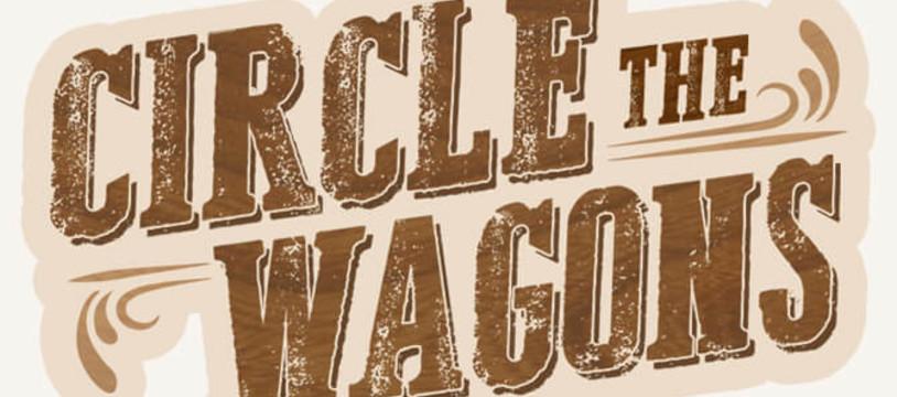 Circle The Wagons est en ligne