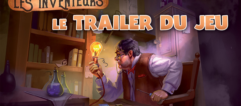 Les Inventeurs : le trailer