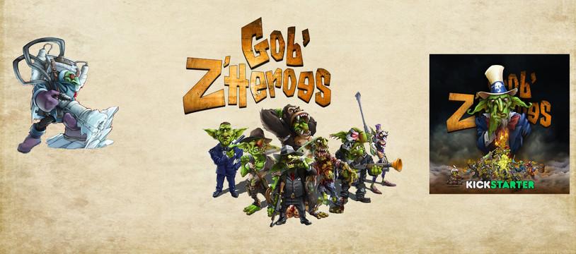 Gob'Z'Heroes : Tant qu'y'a du Gob'z, y'a d'l'espoir !