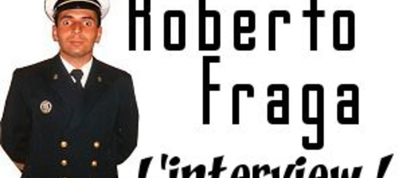 Roberto Fraga répond à nos questions