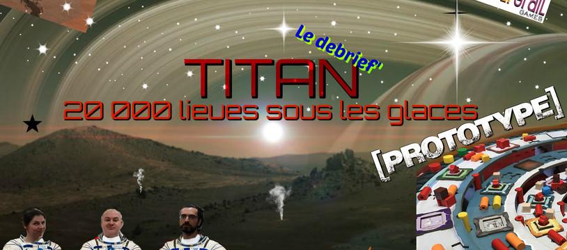 Le Debrief' de Titan