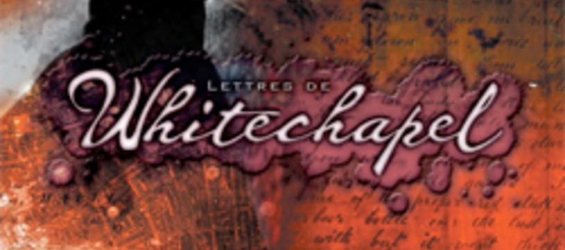 Lettres de Whitechapel est enfin là !