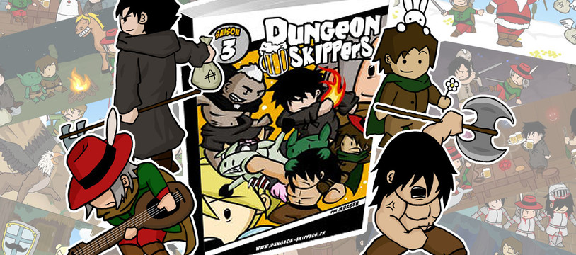 Dungeon Skippers Saison 3 sur Ulule !
