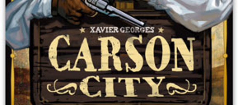 Carson City, le nouveau Xavier Georges, approche