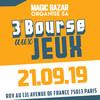 3ème Bourse aux Jeux Magic Bazar