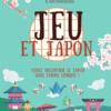 Fête du Jeu : Jeu & Japon