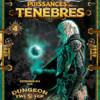 Dungeon Twister : Puissances des Ténèbres