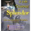 TOURNOI SPLENDOR