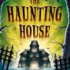 The Haunting House