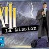 XIII, La Mission