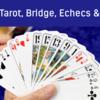 Soirée Tarot, Bridge, Echecs et Belote