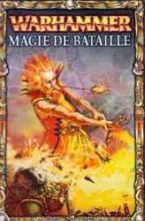 Warhammer : Magie de Bataille