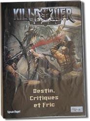 Killpower Ball : Destins, Critiques et Fric