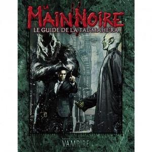 Vampire : La Mascarade 20e anniversaire - La Main Noire