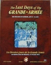 The Last Days of The Grande Armée