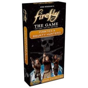 Firefly - Pirates & Bounty Hunters