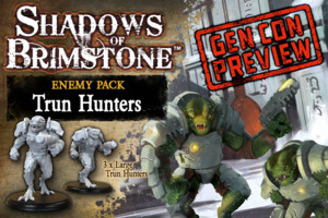 Shadows of Brimstone - Trun Hunters GenCon Preview