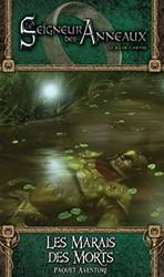 Le  Seigneur des Anneaux : Les Marais des Morts