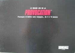Provocation