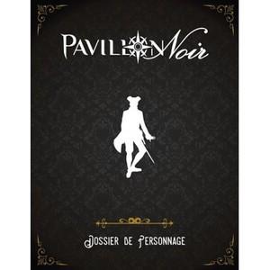 Pavillon Noir 2 :Dossier de Personnage