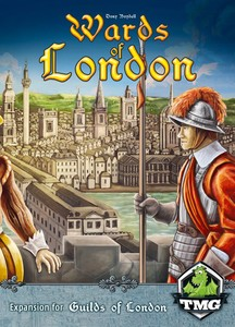 "Guilds of London - Extension ""Wards of London"""