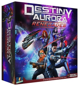 Destiny Aurora, Renegades