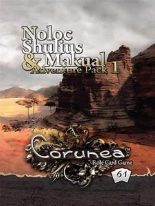 Noloc, Shulius & Makual Adventure Pack 1