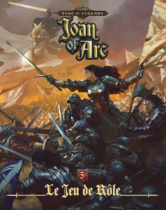 Time of Legends: Joan of Arc -  Le jeu de rôle