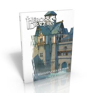 Héros & Dragons: Bâtisses clés en main