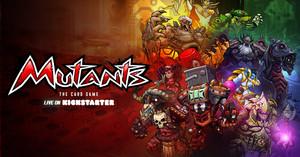 Mutants - Dernières heures !!