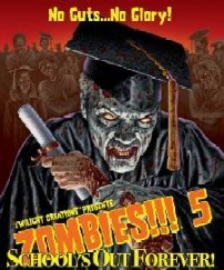 Zombies!!! 5 : School's out Forever