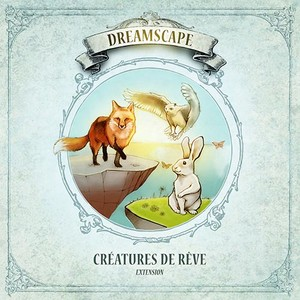 "DREAMSCAPE - EXTENSION ""CREATURES DE REVE"""