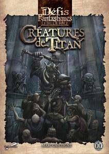 Défis Fantastiques - Jeu de Rôle : Créatures de Titan